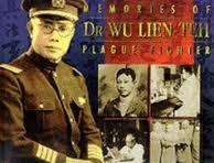 Dr Wu Lien Teh Plague Fighter